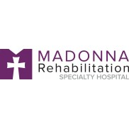 Madonna Rehabilitation Specialty Hospital
